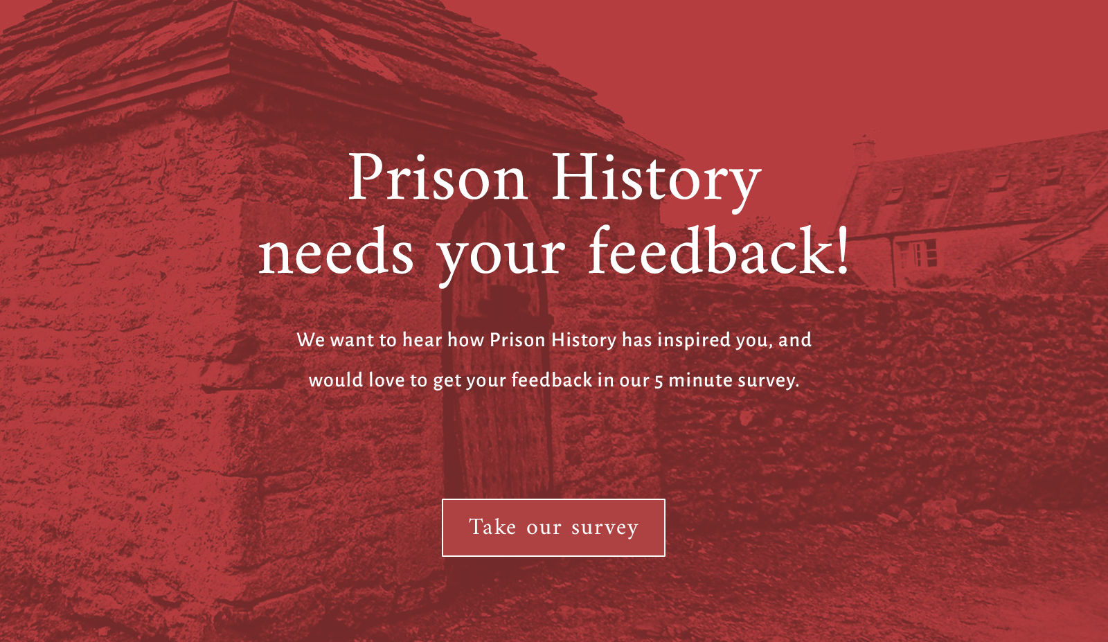 Prison History needs your feedback - banner graphic